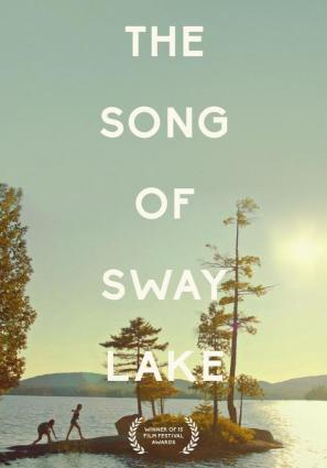 The Song of Sway Lake  V.O.S.E.