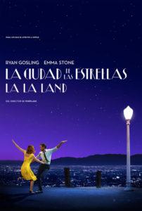 Cartel La Ciudad de las Estrellas – La La Land